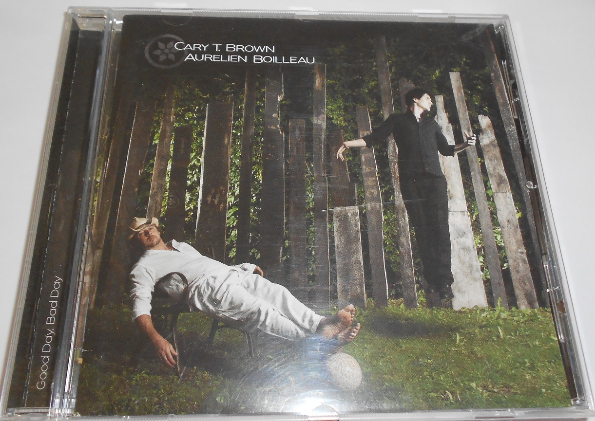 Cary T. Brown · Aurélien Boilleau - Good Day, Bad Day (CD)