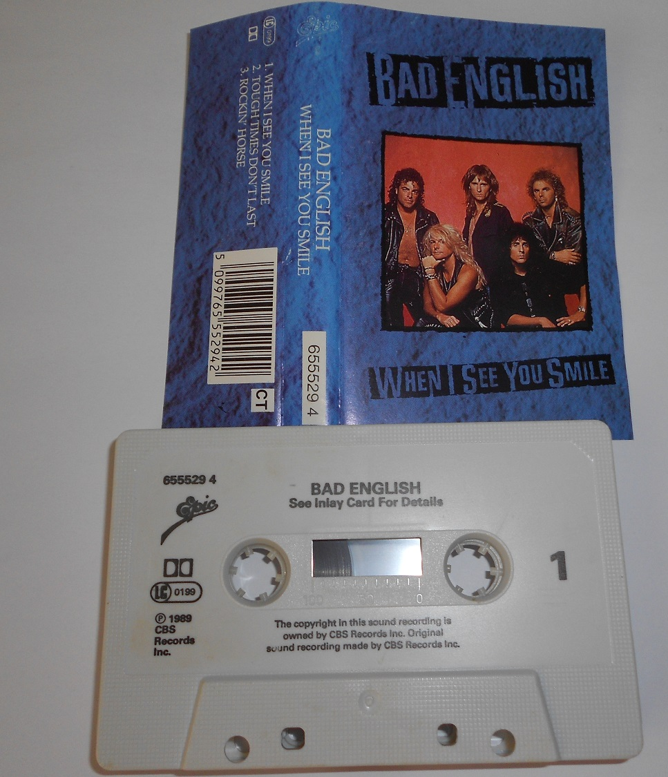 Bad English - When I See You Smile (MC)