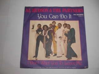 Al Hudson & The Partners ‎– You Can Do It 7""