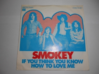 Smokey ‎– If You Think You Know How To Love Me 7""
