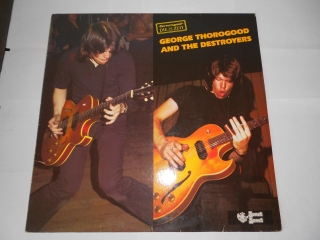 George Thorogood And The Destroyers ‎– George Thorogood And The Destroyers